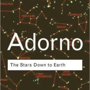 adorno culture down earth essay in irrational other star 0415105676 - adorno: the stars down to earth and the stars down to earth and other essays on the irrational in culture by adorno, theodor and a great.