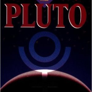 Alive and Well Pluto