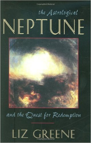 The Astrological Neptune and the Quest for Redemption by Liz Greene