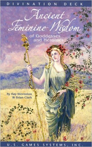 Ancient Feminine Wisdom: Of Goddesses and Heroines – Cards by Brian Clark, Kay Steventon