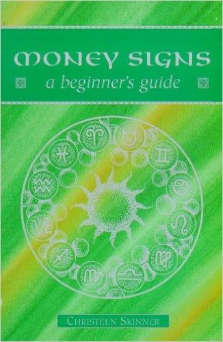 Money Signs (Beginner's Guides) by Christeen Skinner