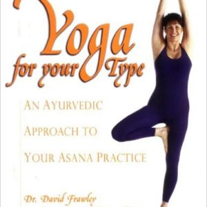 Frawley's Yoga for Type