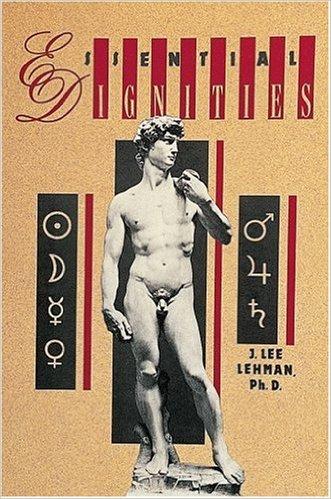 Essential Dignities by J. Lee Lehman