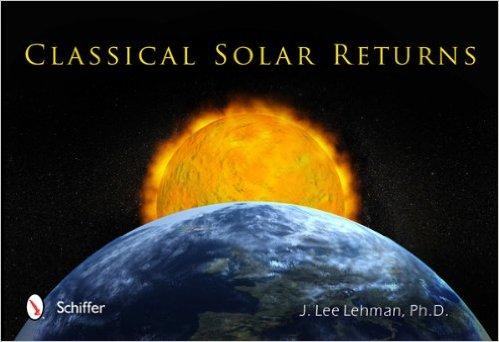 Classical Solar Returns by J. Lee Lehman