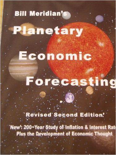 Planetary Economic Forecasting by Bill Meridian
