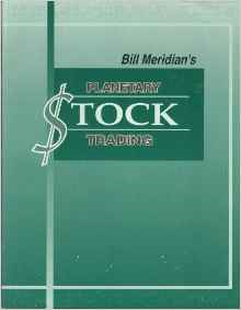 Bill Meridian's Planetary Stock Trading 2nd Edition by Bill Meridian