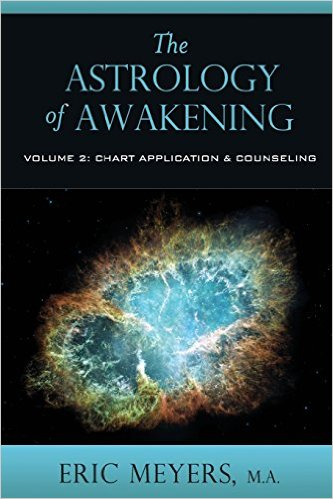 The Astrology of Awakening Volume 2 by Eric Meyers