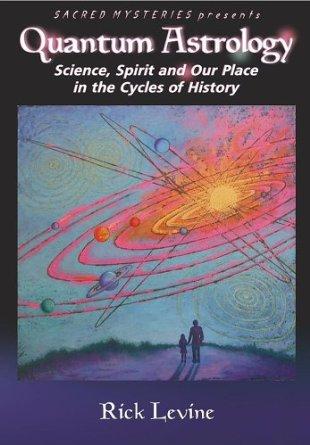 Quantum Astrology With Rick Levine