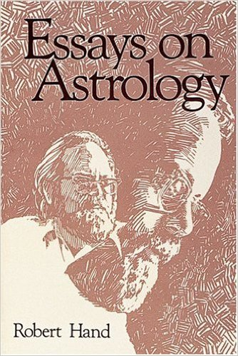 Essays on Astrology By Robert Hand