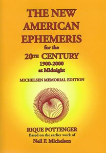 The NEW American Ephemeris for the 20th Century by Rique Pottenger based on the earlier work of Neil F. Michelsen