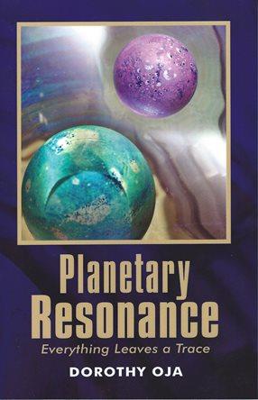 Planetary Resonance by Dorothy Oja