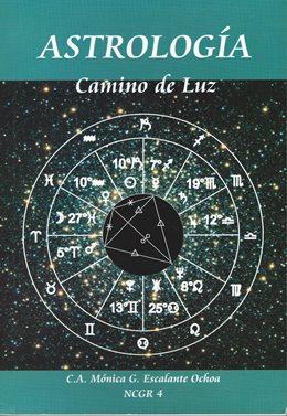 ASTROLOGỈA-Camino de Luz by Mỏnica G. Escalante Ochoa