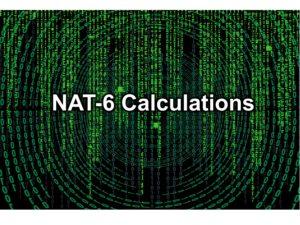 NAT-6 Calculations