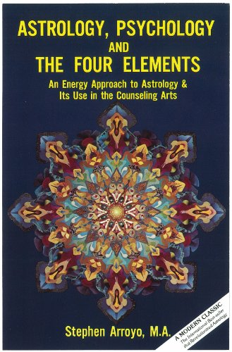 Astrology, Psychology and the Four Elements by Stephen Aroyo
