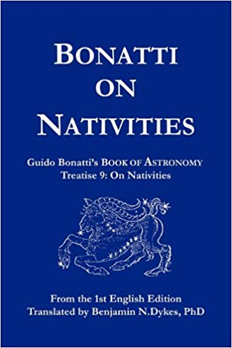 Bonatti on Nativities, by Guido Bonatti, (translated by Benjamin Dykes)